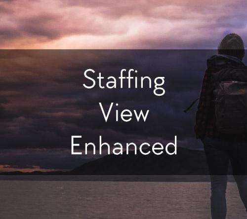 Staffing View Enhanced